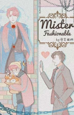 Mr. Fashionable [BL Terjemahan] by ArnelleKim