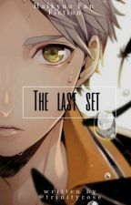 The Last Set  || Sugawara x Reader || by trintyrose
