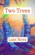 The Two Trees by tavell