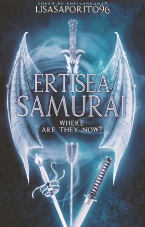 Ertisea Story - Where are they now? by lisasaporito96