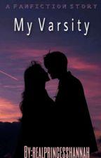 My Varsity by realprincesshannah