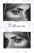 Kamissa « C'est ma vie » by Unevoileeee78