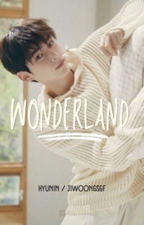 Wonderland •Hyunin by -Jungguk-
