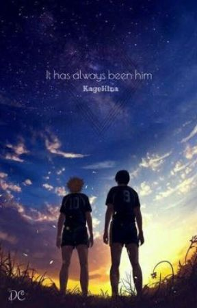 It has always been him - KageHina by NaniTheQuiznak