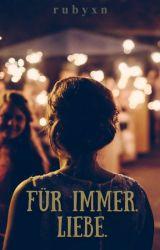 Für Immer. Liebe. by wortefuersherz