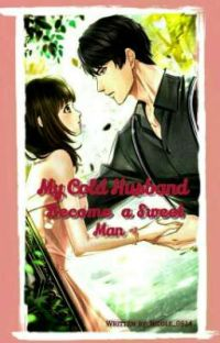 My Cold husband become a sweet man cover