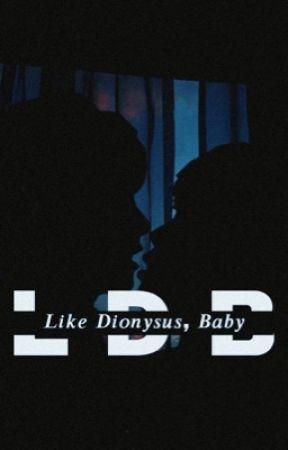 Like Dionysus, Baby by ariadnexs