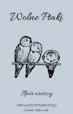 Wolne Ptaki by humanwithoutwings