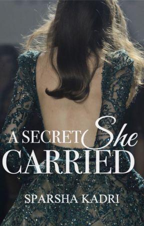 A Secret She Carried [REWRITTEN] by sparsha_kadri