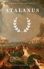 Atalanus by empiresofwater