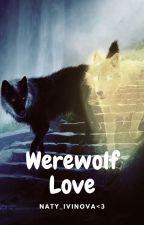 Werewolf Love [Dokončené✅] by NatliaIvinova