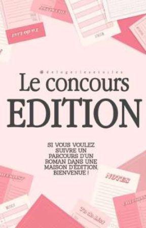 """Le Concours """"Edition"""" [FERMÉ] by delogerlesetoiles"""