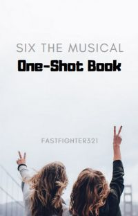 Six The Musical One-Shots cover