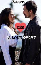 DEK Stories by rinade93