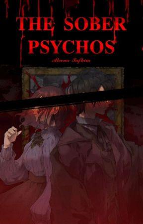 The Sober Psychos  by Emotheos