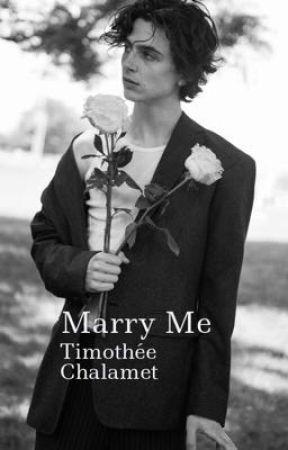 Marry Me| Timotheé Chalamet. by TimoChalamet