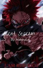 Silent Scream (Kirishima x Reader) by BlayBlack