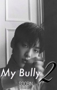 My Bully 2 | SOOBIN  cover