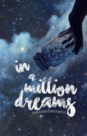In A Million Dreams | misc. by OneRandomDemigod