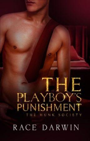 The Playboy's Punishment by RaceDarwin