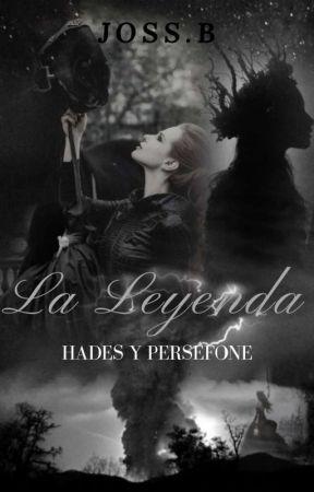 Hades y Perséfone | La Leyenda by Lectora_oBsesiva_5