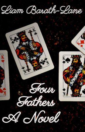 Four Fathers by LiamBarathLane7