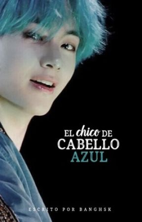 El Chico de Cabello Azul | TaeKook by banghsk