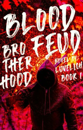 BLOODFEUD 1 by luvelich