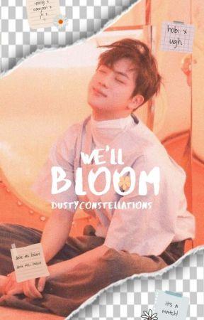 We'll Bloom || KSJ by dustyconstellations