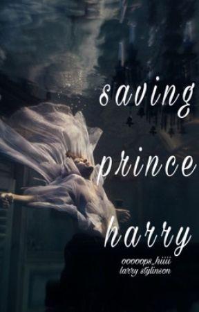 Saving Prince Harry (L.S) by ooooops_hiiii