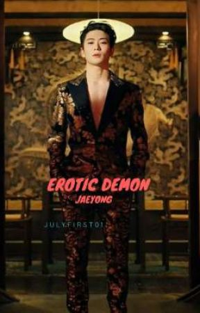EROTIC DEMON [JAEYONG] by julyfirst01