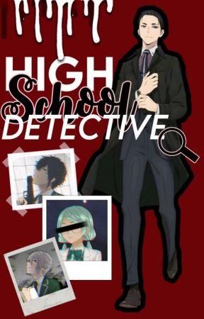 High School Detective - Daisuke Kambe x Reader by chrolloswaifu