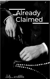 Already Claimed [ UNDER MAJOR EDITING] cover