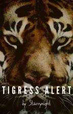 Tigress alert by Starrynight369