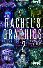 Rachel's Graphics  2 by RachelS8766