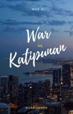 War in Katipunan by elladianneee
