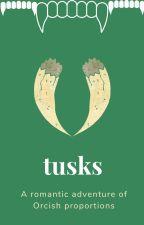 Tusks by HebzidaDibblez