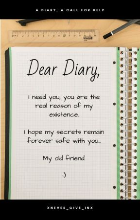 Dear Diary, by Xnever_give_inX