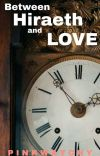 Between Hiraeth and Love cover