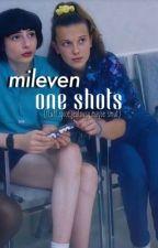 mileven one-shots <33 by milevensslut