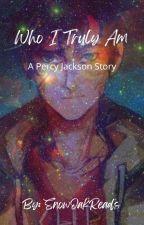 Who I Truly Am by abcdefgfedcba15