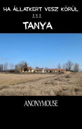 Ha Állatkert Vesz Körül - a.k.a Tanya by dontfeedtheunicorn