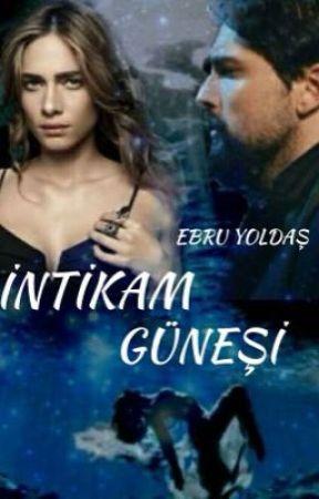 İntikam Güneş' i( ARA VERİLDİ) by birbulutolsam11