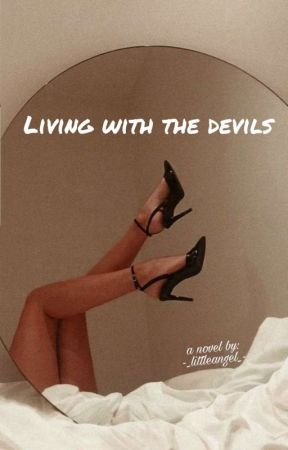 Living with the devils by -_littleangel_-
