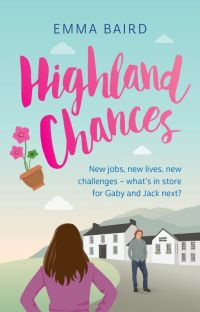 Highland Chances - a heart-warming Scottish comedy COMPLETE Highland Books 3 cover