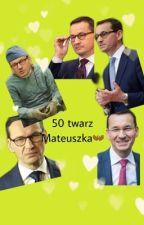 28 twarzy Mateusza Morawieckiego by Bejbi_sugi