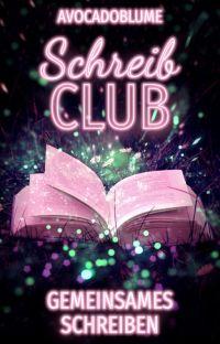 Schreibclub - Gemeinsames Schreiben [CLOSED] cover
