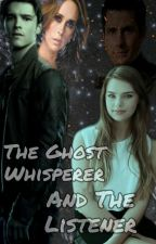 The Ghost Whisperer and The Listener by elementalgirl15