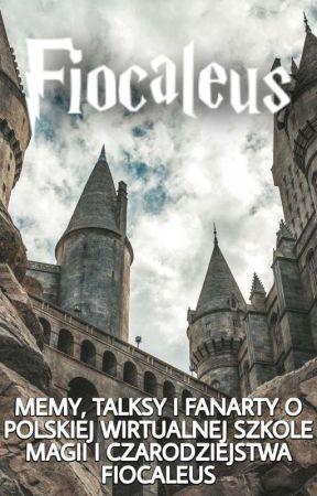 Fiocaleus - memy, talksy i fanarty by fiocaleus