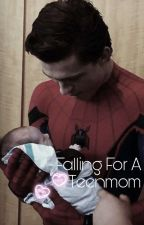 Falling For A Teenmom  by idkwhatmyfandomis